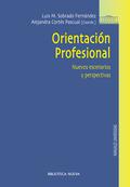 ORIENTACIÓN PROFESIONAL : NUEVOS ESCENARIOS Y PERSPECTIVAS