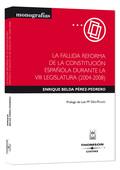 LA FALLIDA REFORMA DE LA CONSTITUCIÓN ESPAÑOLA DURANTE LA VIII LEGISLATURA (2004-2008)