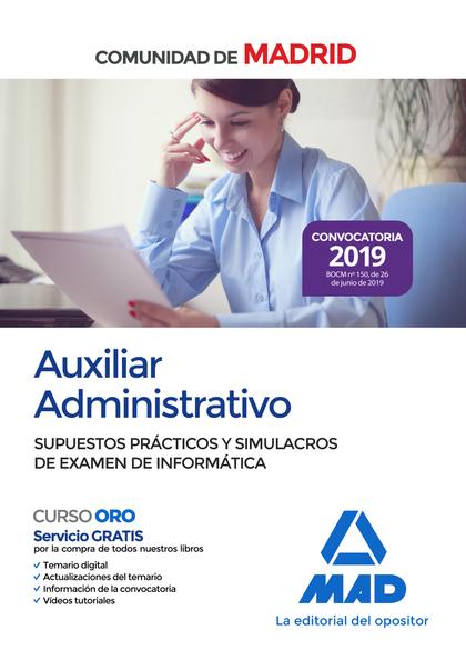 AUXILIAR ADMINISTRATIVO DE LA COMUNIDAD DE MADRID. SUPUESTOS PRÁCTICOS Y SIMULAC