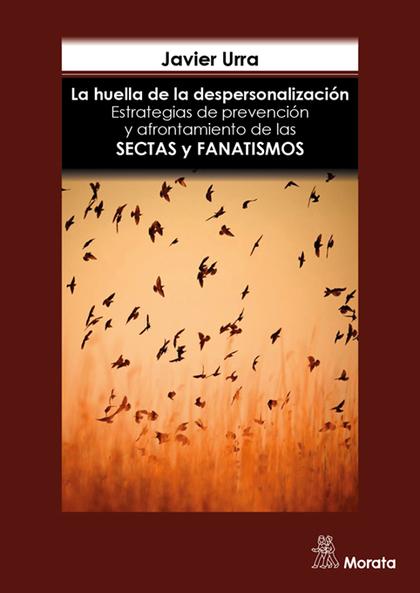 LA HUELLA DE LA DESPERSONALIZACIÓN. ESTRATEGIAS DE PREVENCIÓN Y AFRONTAMIENTO DE