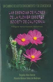 LAS ESENCIAS DE FLORES DE LA FLOWER ESSENCE SOCIETY DE CALIFORNIA.
