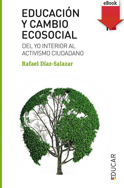 EDUCACIÓN Y CAMBIO ECOSOCIAL (EBOOK-EPUB).