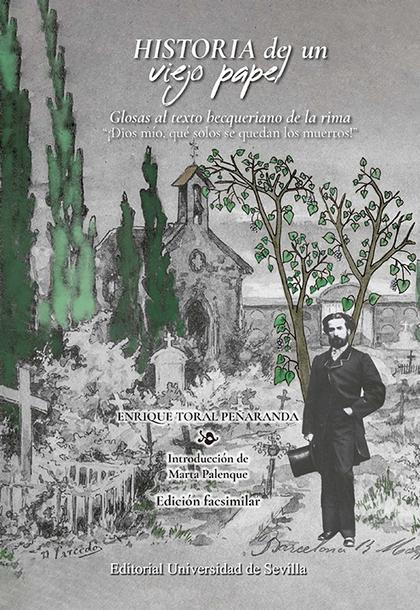 HISTORIA DE UN VIEJO PAPEL. GLOSAS AL TEXTO BECQUERIANO DE LA RIMA. ´¡DIOS MÍO, QUÉ SOLOS SE QU