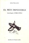 EL MÓN IMPOSSIBLE : ANTOLOGIA (1988-1995)