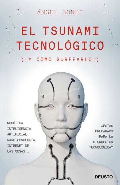 EL TSUNAMI TECNOLÓGICO.