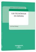 LAS TECNÓPOLIS EN ESPAÑA