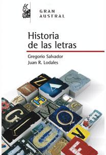 HISTORIA DE LAS LETRAS.