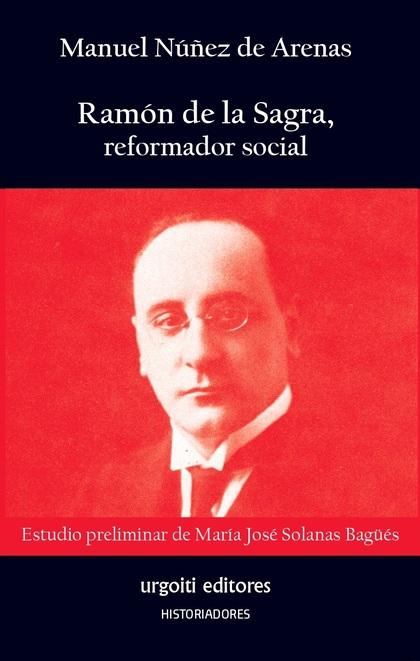 RAMÓN DE LA SAGRA, REFORMADOR SOCIAL.