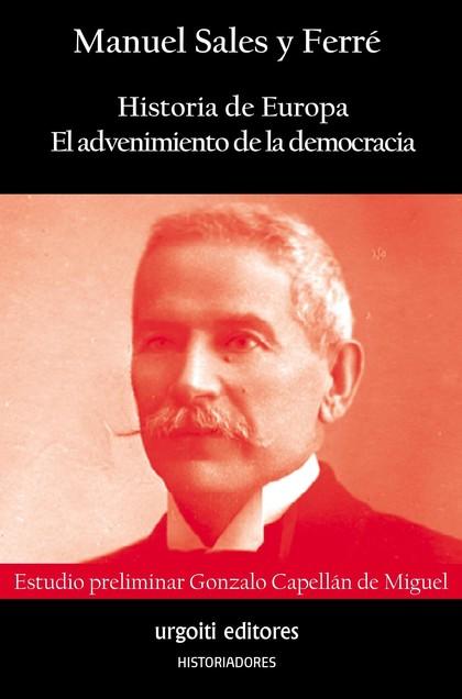 HISTORIA DE EUROPA. EL ADVENIMIENTO DE LA DEMOCRACIA