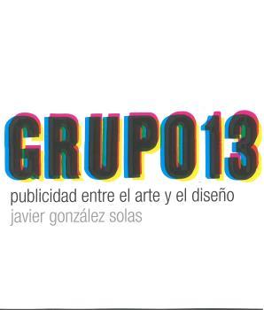 GRUPO 13. PUBLICIDAD ENTRE EL ARTE Y EL DISEÑO.
