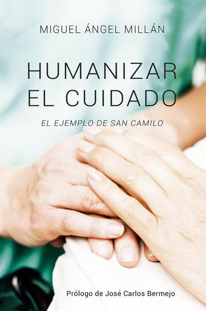 HUMANIZAR EL CUIDADO                                                            EL EJEMPLO DE S