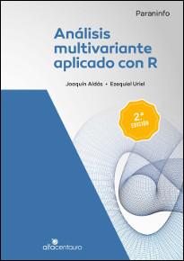ANÁLISIS MULTIVARIANTE APLICADO CON R. 2ª ED..
