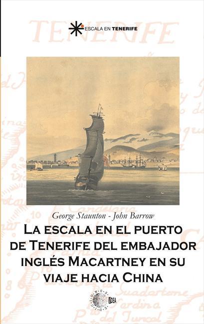 LA ESCALA EN EL PUERTO DE TENERIFE DEL EMBAJADOR INGLES MCCARTNEY