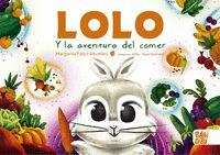 LOLO Y LA AVENTURA DEL COMER