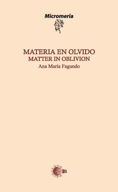 MATERIA EN OLVIDO = MATTER IN OBLIVION