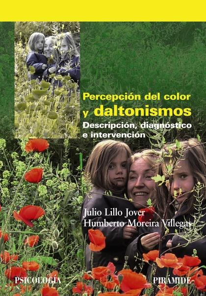 PERCEPCIÓN DEL COLOR Y DALTONISMOS : DESCRIPCIÓN, DIAGNÓSTICO E INTERVENCIÓN