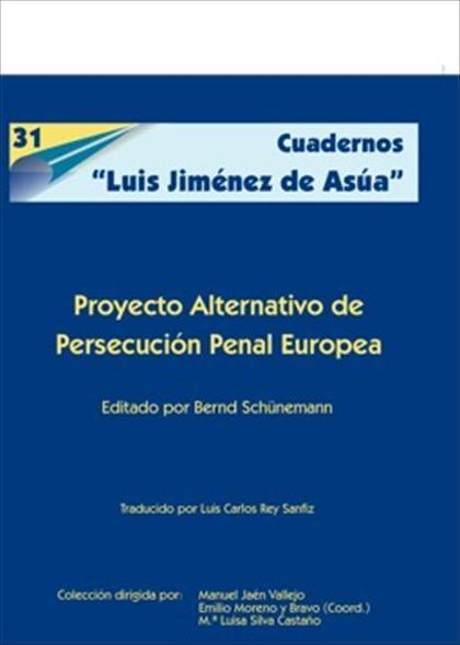 Proyecto alternativo de persecución penal europea