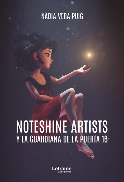 NOTESHINE ARTISTS Y LA GUARDIANA DE LA PUERTA 16.
