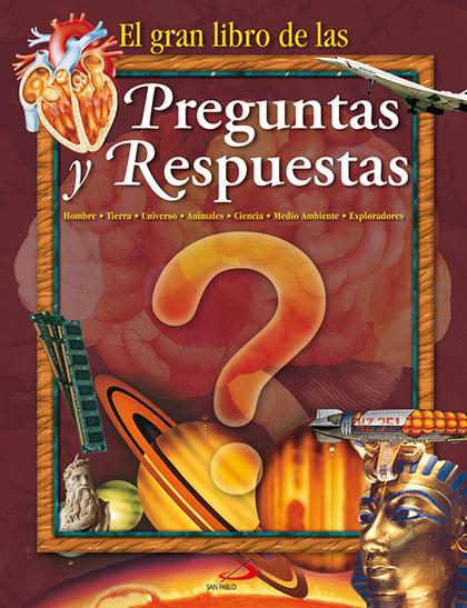 EL GRAN LIBRO DE LAS PREGUNTAS Y RESPUESTAS