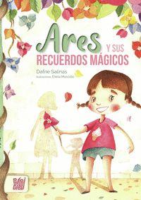 ARES Y SUS RECUERDOS MÁGICOS