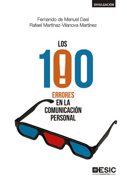 100 ERRORES EN LA COMUNICACION PERSONAL, LOS