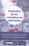 DIALECTICA DE LOS CONCEPTOS EN EDUCACION