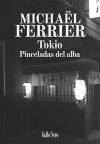 TOKIO                                                                           PINCELADAS DEL