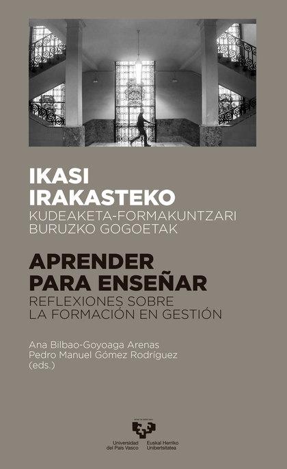 IKASI IRAKASTEKO -- APRENDER PARA ENSEÑAR                                       KUDEAKETA-FORMA