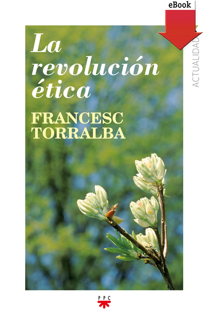 LA REVOLUCIÓN ÉTICA (EBOOK-EPUB).