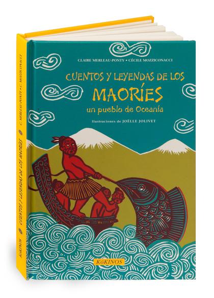 CUENTOS Y LEYENDAS DE LOS MAORÍ
