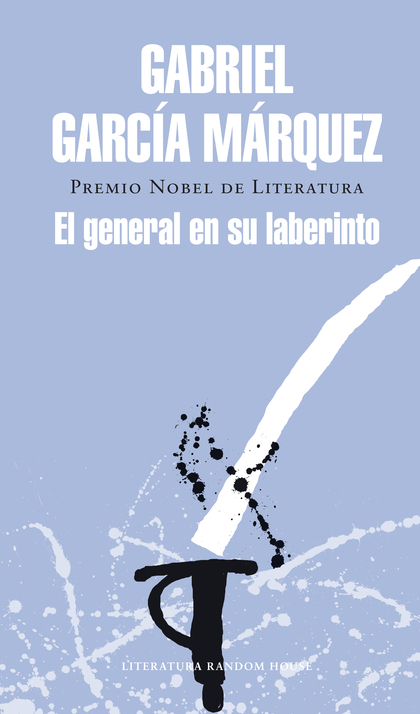 EL GENERAL EN SU LABERINTO.