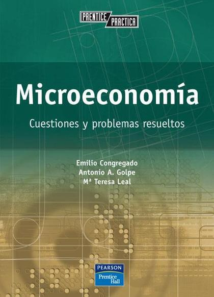 MICROECONOMÍA : CUESTIONES Y PROBLEMAS RESUELTOS