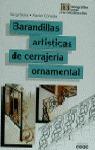 BARANDILLAS ARTISTICAS CERRAJERIA ORNAMENTAL
