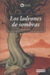 LOS LADRONES DE SOMBRAS