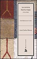 LA CORONA HECHA TRIZAS (1930-1960): UNA LITERATURA EN CRISIS