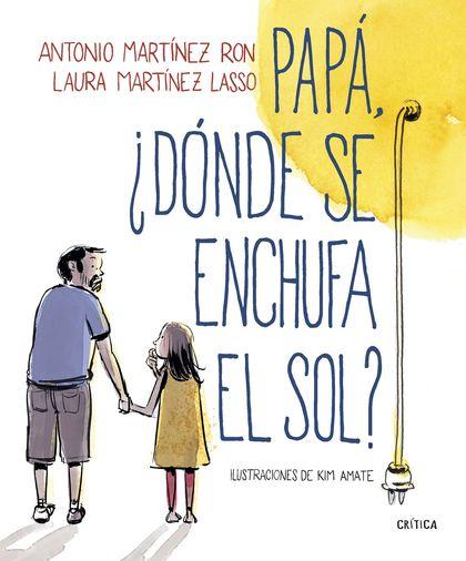 PAPA, ¿DONDE SE ENCHUFA EL SOL?