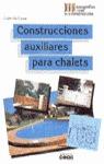 CONTRUCCIONES AUXILIARES PARA CHALETS