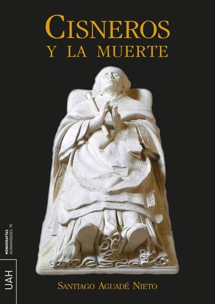 CISNEROS Y LA MUERTE.