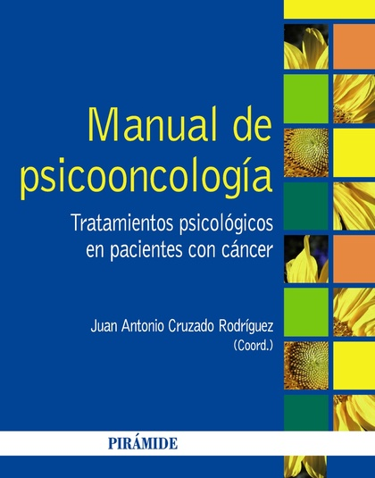 MANUAL DE PSICOONCOLOGÍA : TRATAMIENTOS PSICOLÓGICOS EN PACIENTES CON CÁNCER