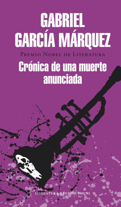 CRÓNICA DE UNA MUERTE ANUNCIADA.