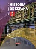 HISTORIA DE ESPAÑA, 2 BACHARELATO