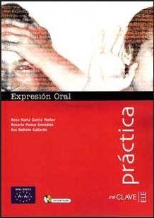 EXPRESIÓN ORAL + CD AUDIO - NIVEL BÁSICO. (A1-A2)