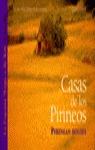 CASAS PIRINEOS