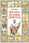 DELS TELERS ALS CANONS (1690-1714)