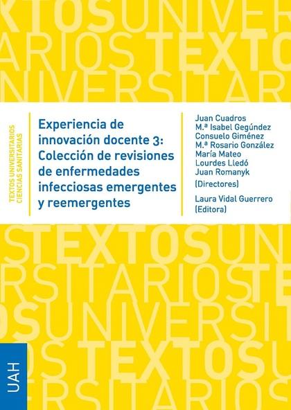 EXPERIENCIA DE INNOVACIÓN DOCENTE 3: COLECCIÓN DE ENFERMEDADES INFECCIONSAS EMER.