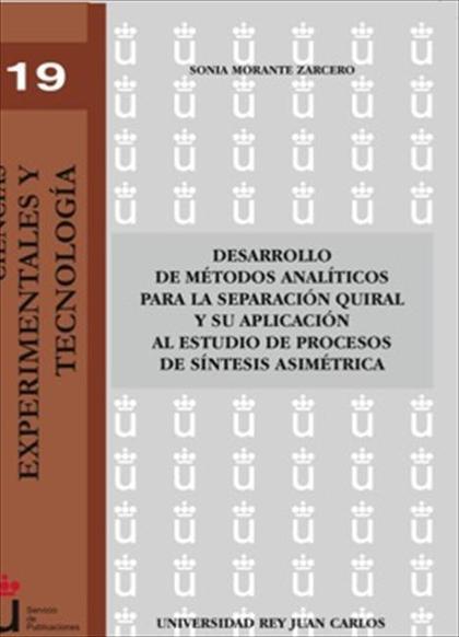Desarrollo de métodos analíticos para la separación quiral y su aplicación al estudio de proces