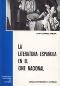 LITERATURA ESPAÑOLA EN EL CINE NACIONAL