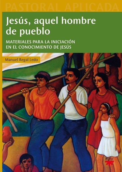 PAP.31 JESUS,AQUEL HOMBRE DE PUEBLO                                             MATERIALES PARA