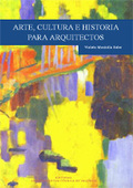 ARTE, CULTURA E HISTORIA PARA ARQUITECTOS