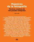 MAESTROS DE LA FOTOGRAFÍA                                                       TÉCNICAS CREATI